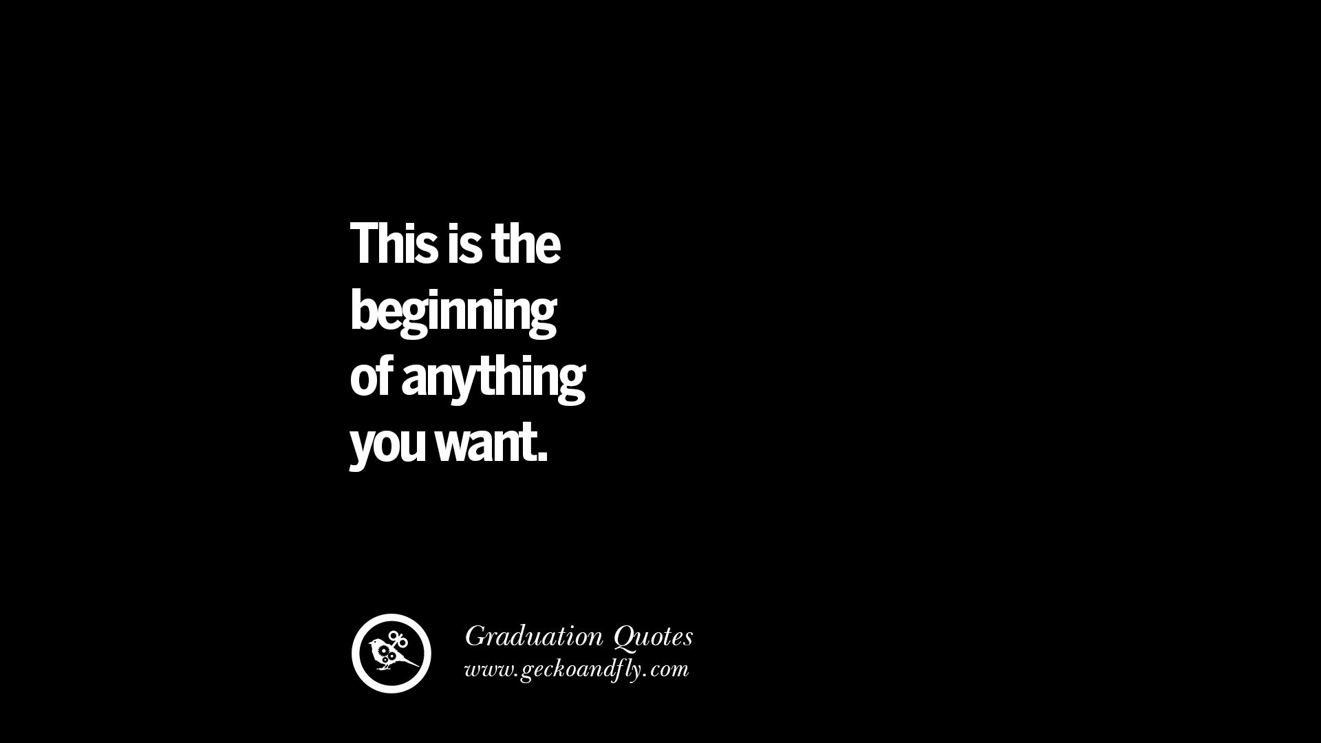 College Graduation Quote  30 Inspirational Quotes on Graduation For High School And