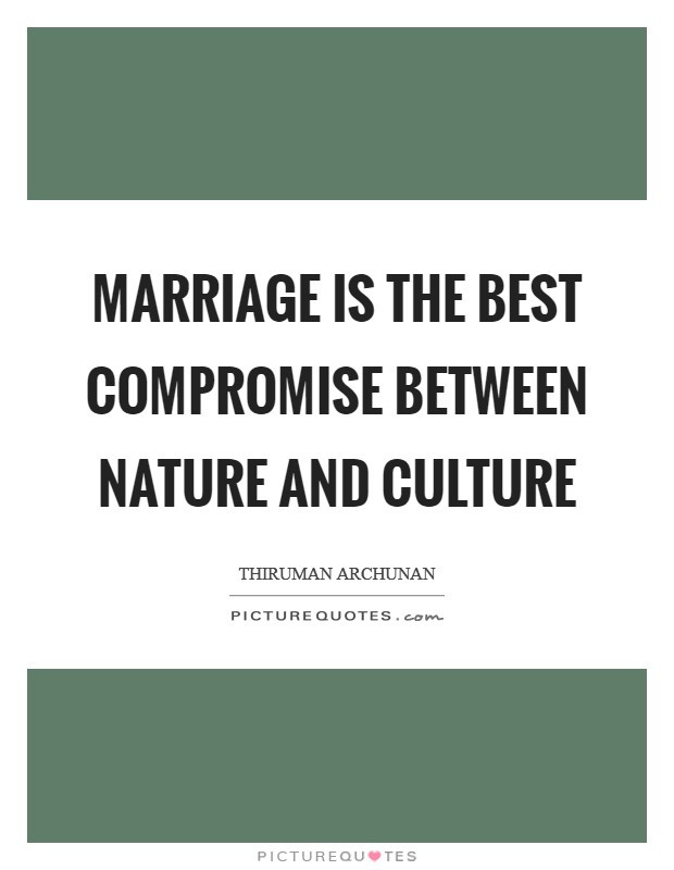 Compromise In Marriage Quotes  Best Marriage Quotes & Sayings