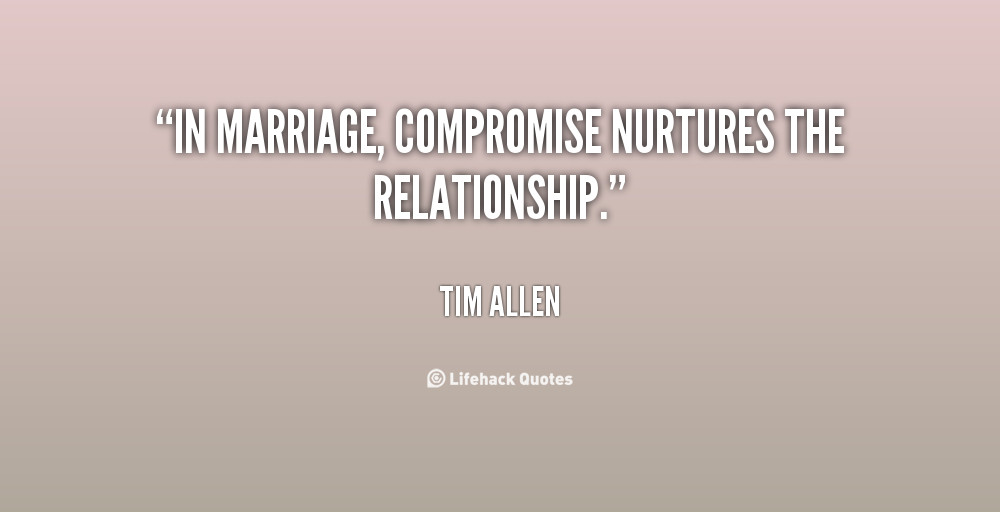Compromise In Marriage Quotes  Friday Fun Love