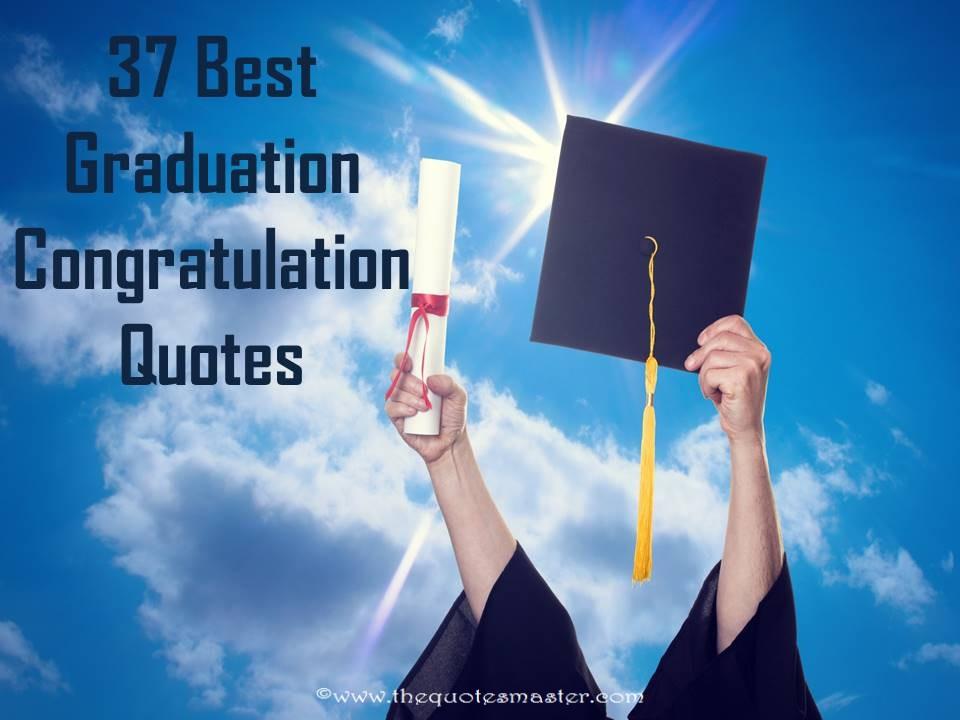 Congrats Graduation Quotes  37 Best Graduation Congratulation Quotes