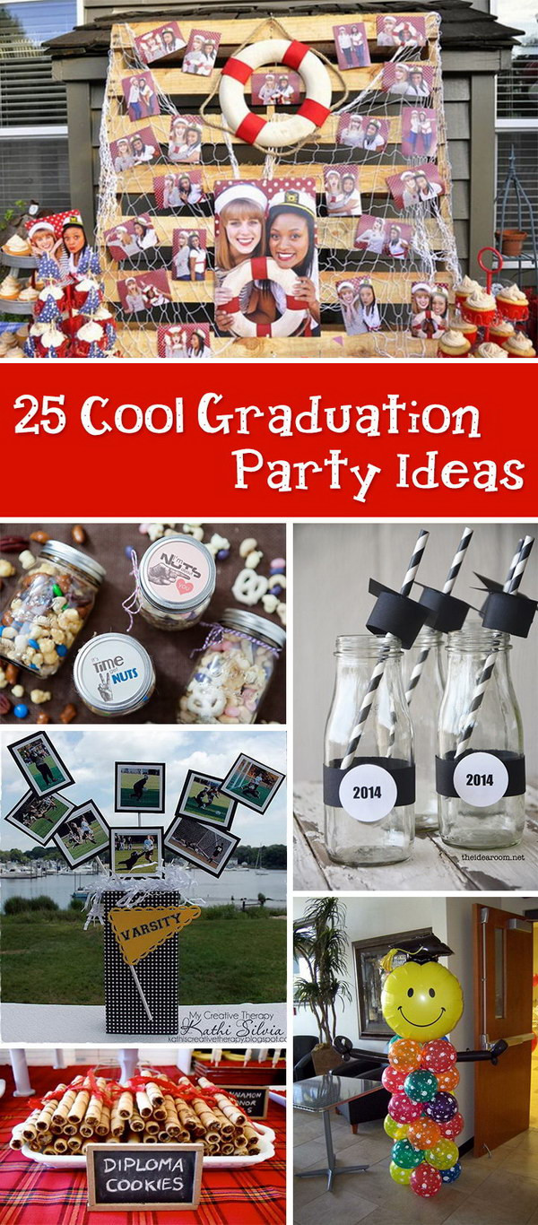 Cool Graduation Party Ideas  25 Cool Graduation Party Ideas Hative