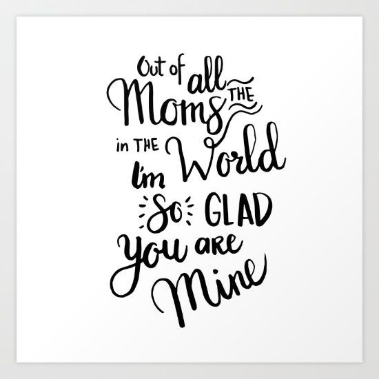 Cute Mothers Day Quotes  Cute mother s day t mom t artprint
