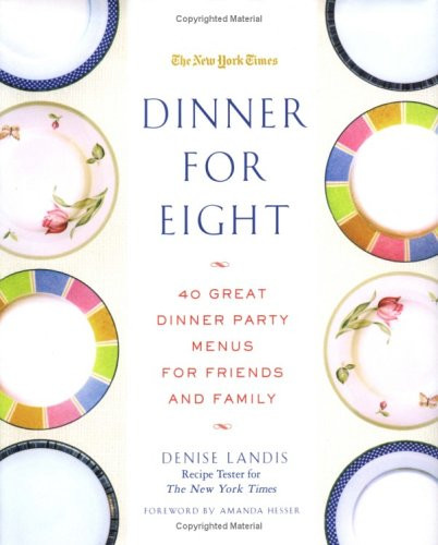 Dinner Party For 8 Menu Ideas  Easy Dinner Party Menu