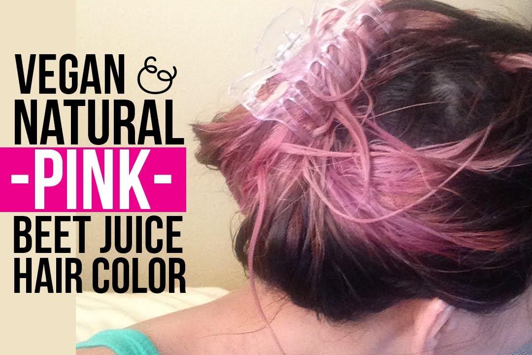 DIY Black Hair Dye  DIY Natural Vegan PINK Beet Juice Temporary Hair Color
