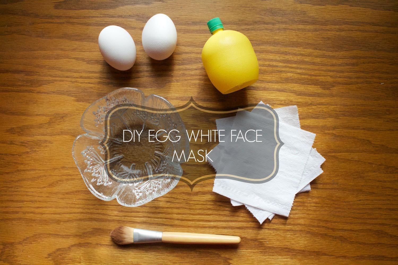 DIY Egg White Mask  DIY EGG WHITE FACE MASK