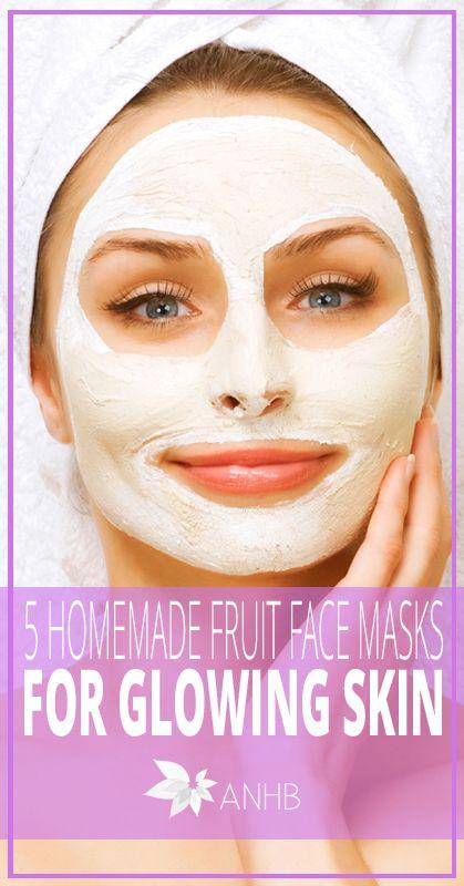 DIY Face Masks For Glowing Skin  5 Homemade Fruit Face Masks for Glowing Skin All Natural
