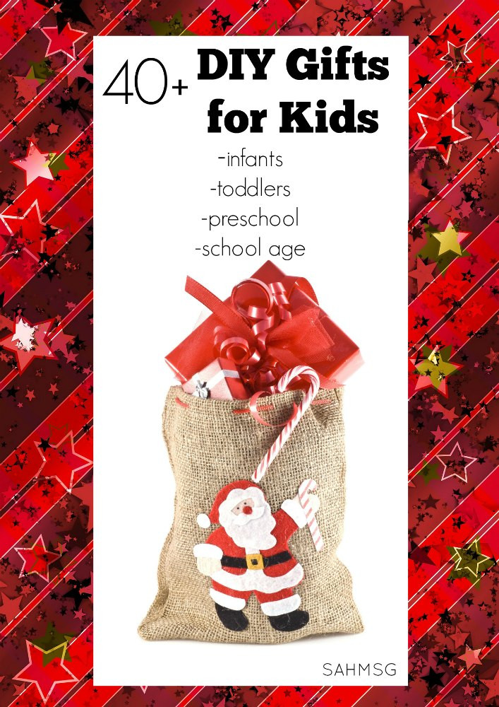 DIY Gifts For Kids  40 DIY Gifts for Kids Infants Toddlers Preschool