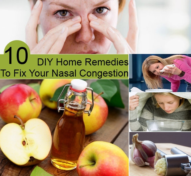DIY Home Remedies  Top 10 DIY Home Reme s To Fix Your Nasal Congestion