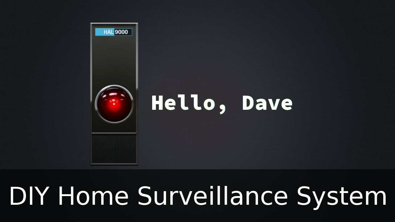 DIY Home Security Monitoring  DIY home surveillance system