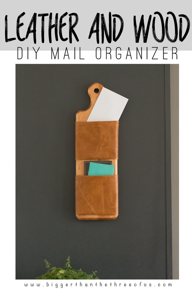 DIY Mail Organizer Wood  DIY Leather and Wood Mail Organizer Bigger Than the