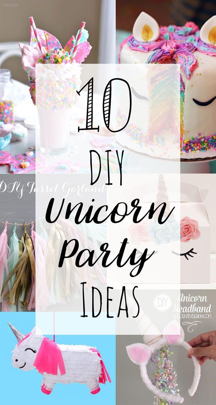Diy Unicorn Party Ideas  Aug 5 10 DIY Unicorn Party Ideas Party Prep
