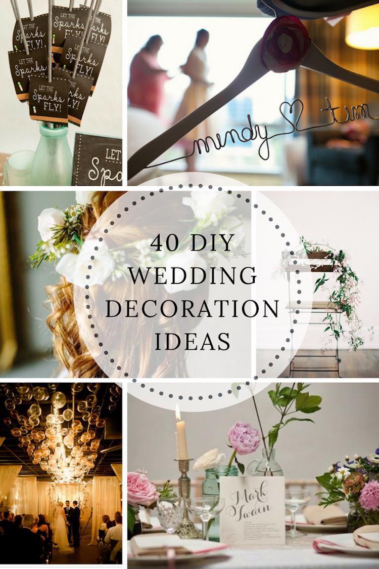 DIY Wedding Reception Decorations  40 DIY Wedding Decoration Ideas