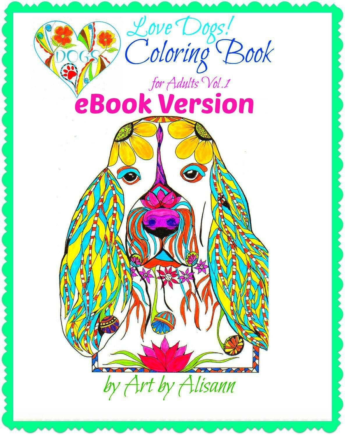 Dog Coloring Books For Adults  eBook Love Dogs Coloring Book for Adults Vol 1 Coloring