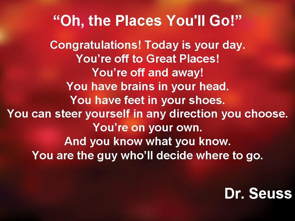 Dr Seuss Graduation Quotes  Focus Points C FB ISD Class 2012 Success We Wish You
