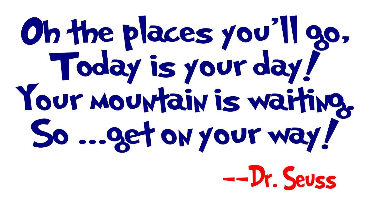 Dr Seuss Graduation Quotes  Dr Suess Quotes Love