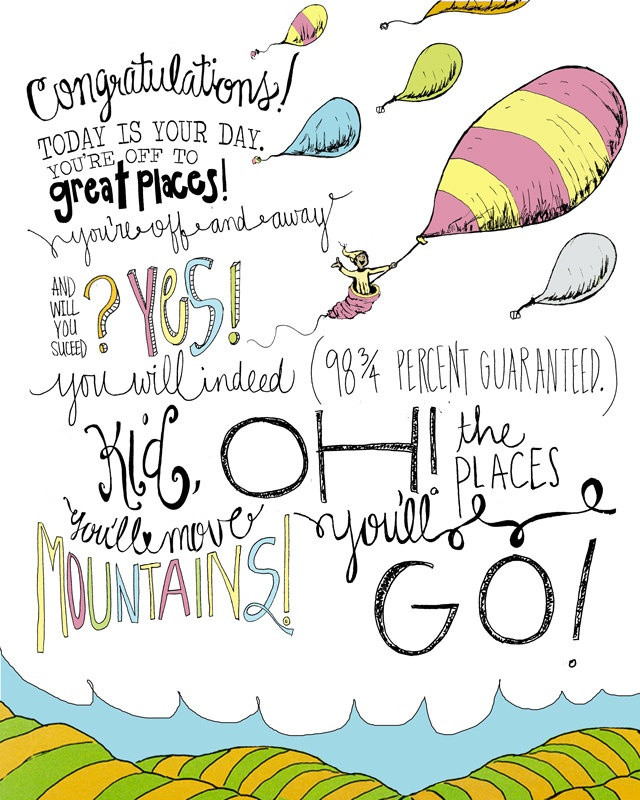 Dr Seuss Graduation Quotes  Oh The Places You Will Go Dr Seuss Quotes QuotesGram