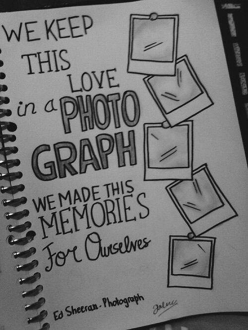 Drawing Love Quotes  ed sheeran photograph lyrics Tumblr