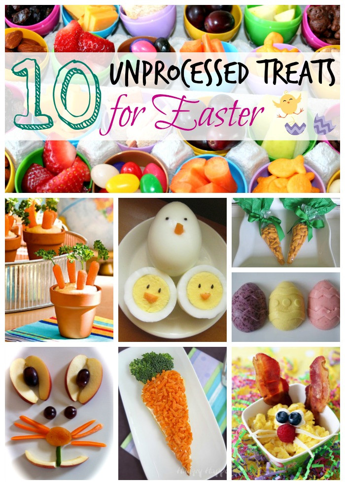 Easter Party Snack Ideas For Kids  Unprocessed Easter Treats and Snacks