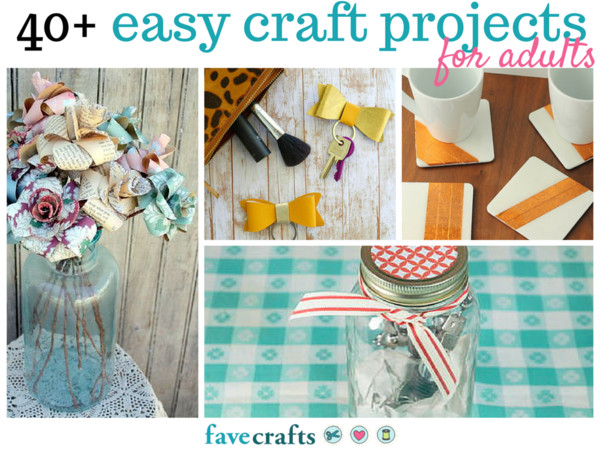 Easy Arts And Crafts Ideas For Adults  44 Easy Craft Projects For Adults