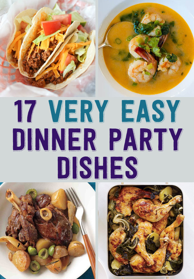 Easy Dinner Party Menu Ideas  17 Easy Recipes For A Dinner Party