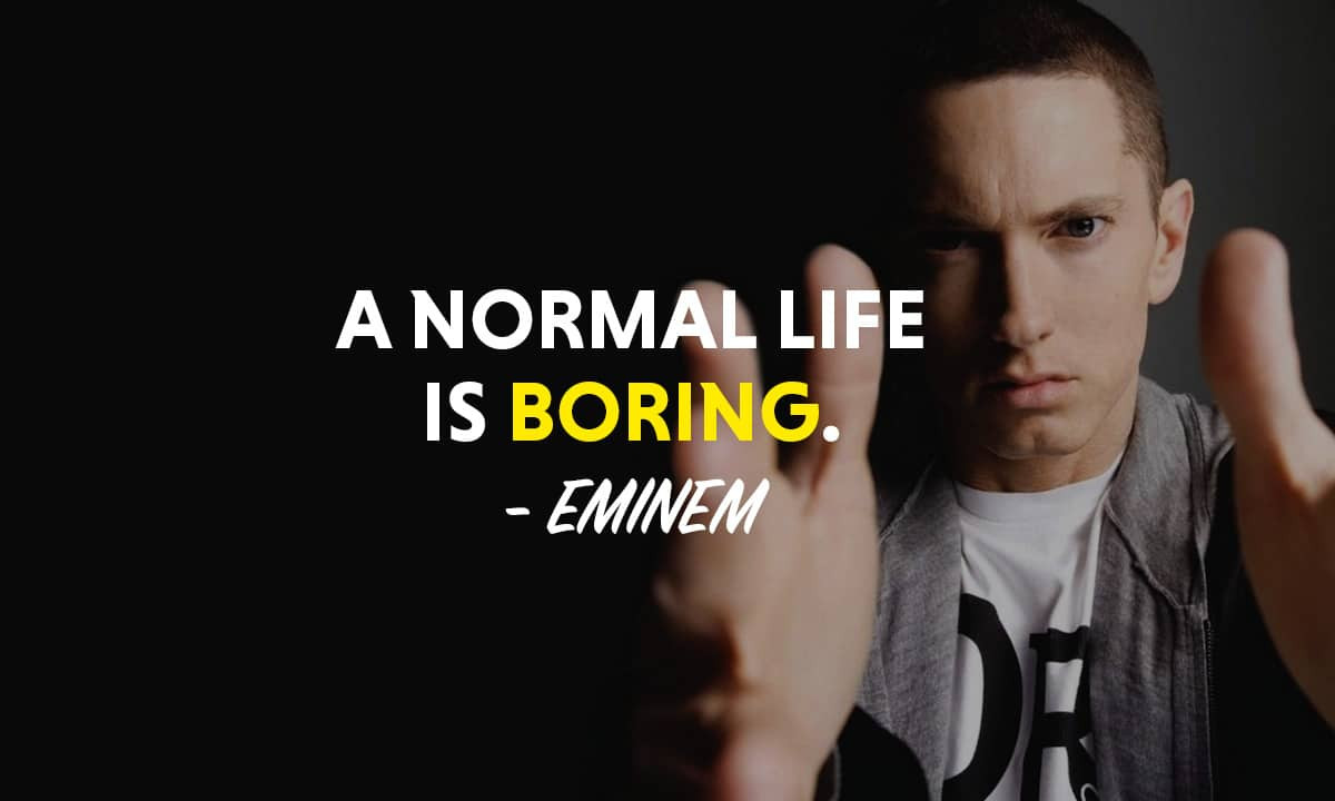 Eminem Motivational Quotes  Top 31 Most Powerful Eminem Quotes MotivationGrid