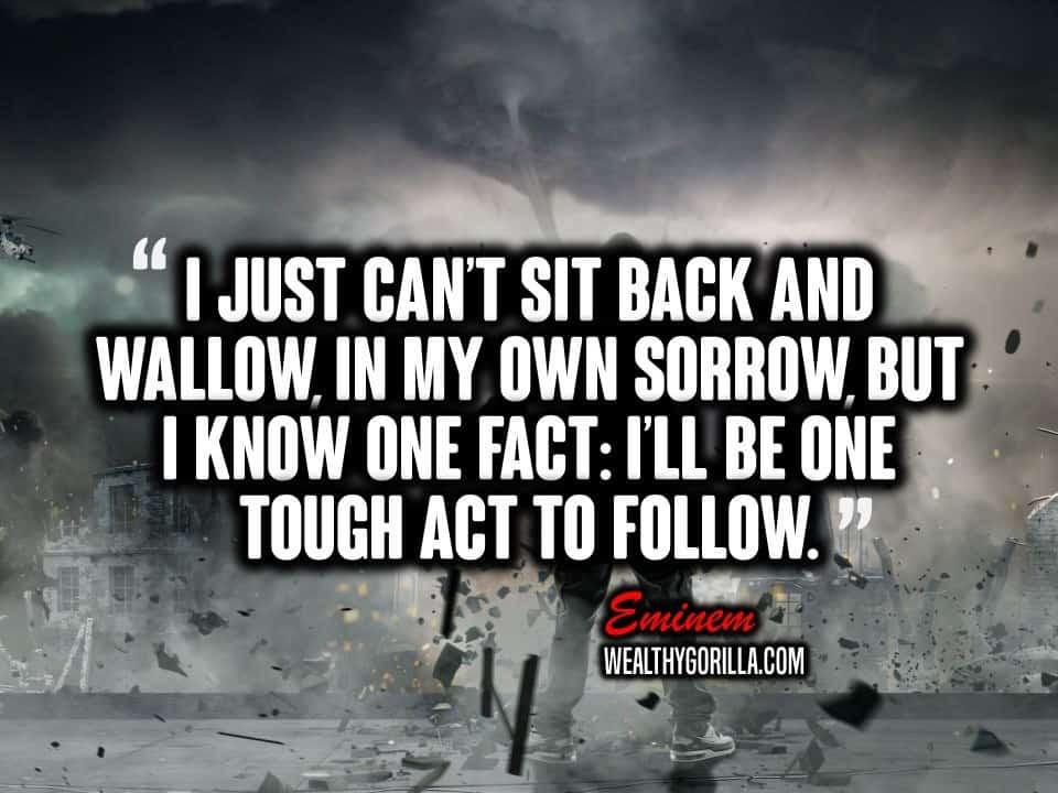 Eminem Motivational Quotes  25 Motivational Eminem Picture Lyrics Quotes