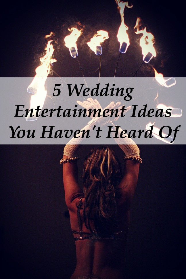 Engagement Party Entertainment Ideas  5 Wedding Entertainment Ideas You Haven t Heard Yet