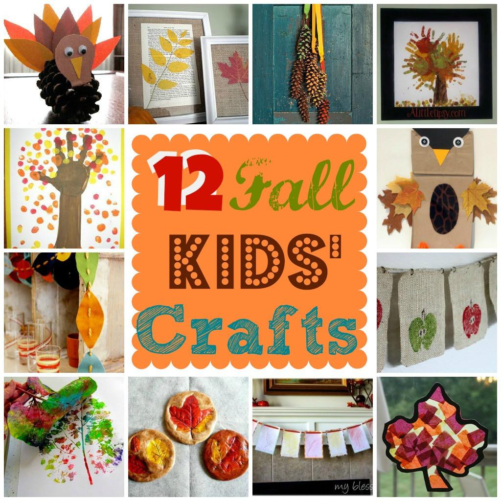 Fall Crafts Ideas For Kids  12 Fall Kids Crafts