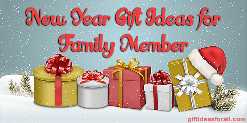 Family Christmas Gift Ideas 2019  New Year Gift Ideas for Family Member 2016 Gift Ideas