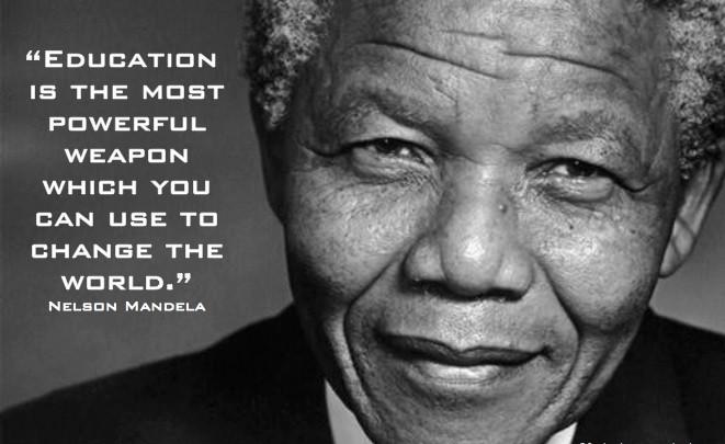 Famous Education Quotes  The Famous Nelson Mandela Education Quote
