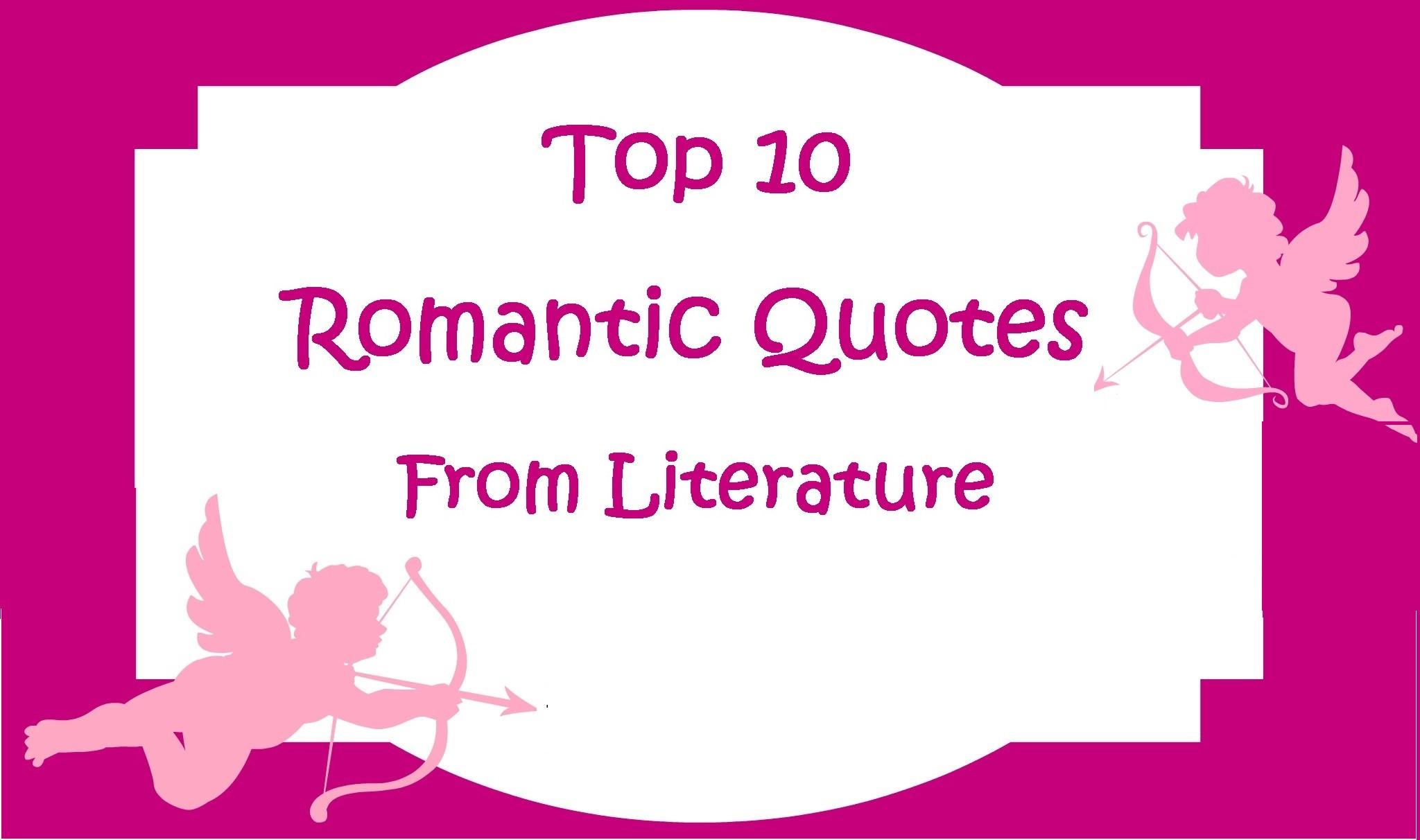 Famous Romantic Quotes  Top 10 Love Quotes QuotesGram