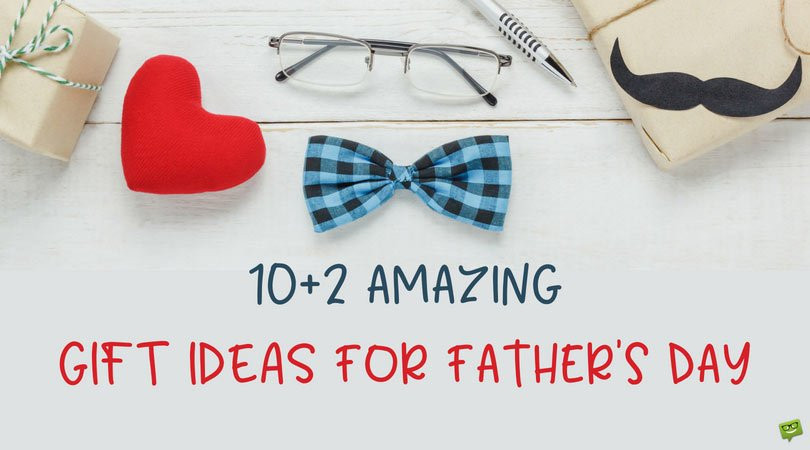 Father'S Day Gift Ideas  10 2 Gift Ideas for Father s Day