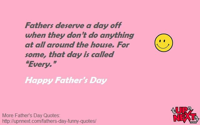 Fathers Day Funny Quotes  Best 20 Funny dad quotes ideas on Pinterest