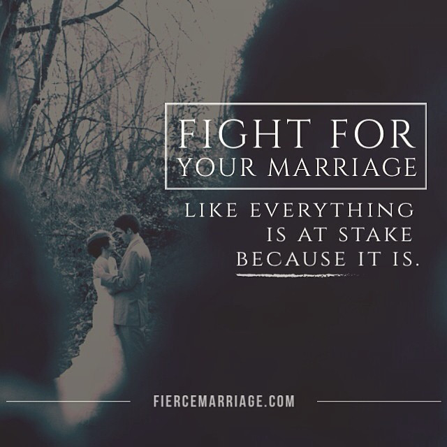 Fighting For Your Marriage Quotes  Encouraging Marriage Quotes &