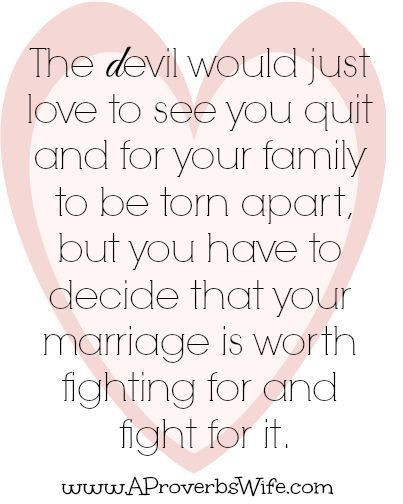 Fighting For Your Marriage Quotes  Fight for Your Marriage quotes about love