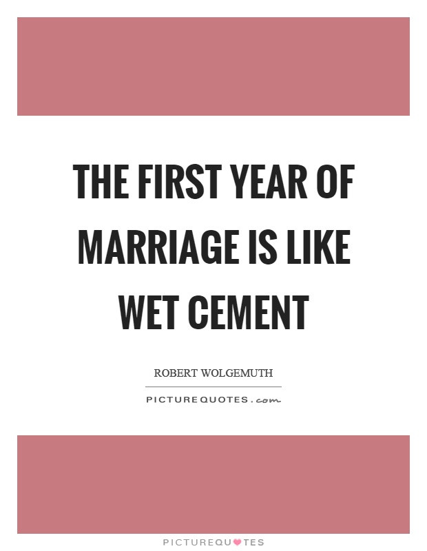 First Year Of Marriage Quotes  Quotes about First year of marriage 23 quotes