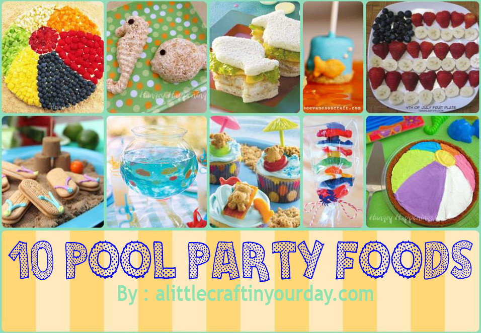 Food Ideas For Pool Party  Amazing Kids pool party ideas to make the party memorable