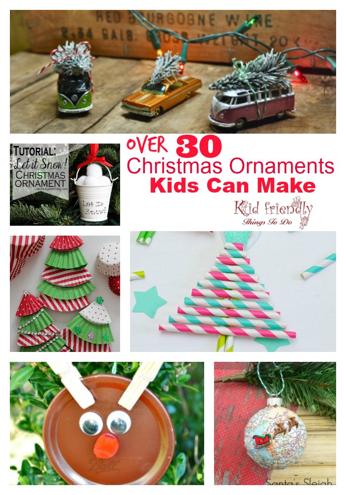 Fun Things To Make With Kids  Over 30 Easy and Fun Christmas Ornaments for Kids to Make