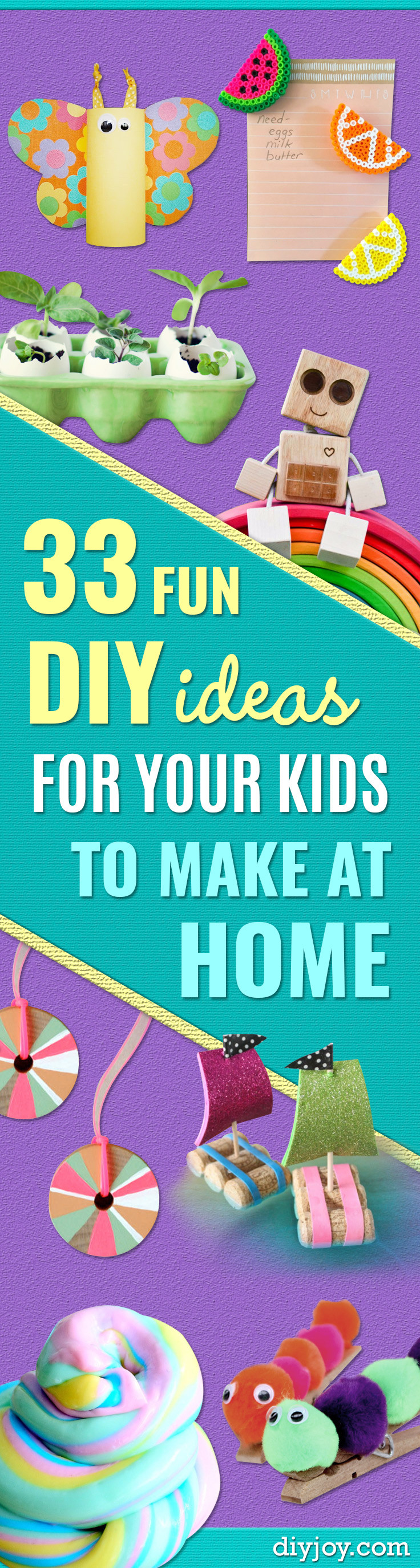 Fun Things To Make With Kids  33 Fun DIY Ideas for Your Kids To Make At Home