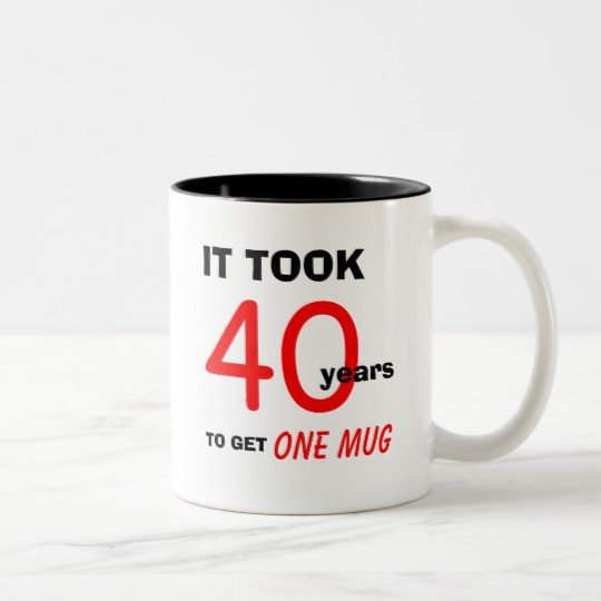 Funny Birthday Gifts For Men  40th Birthday Gifts for Men Mug Funny