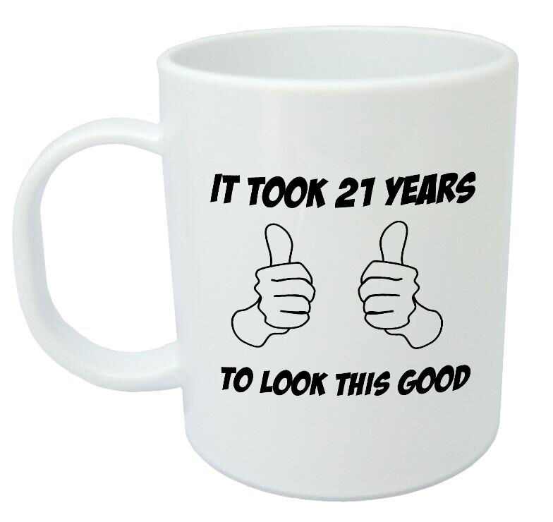 Funny Birthday Gifts For Men  It Took 21 Years Mug Funny 21st Birthday Gifts for men