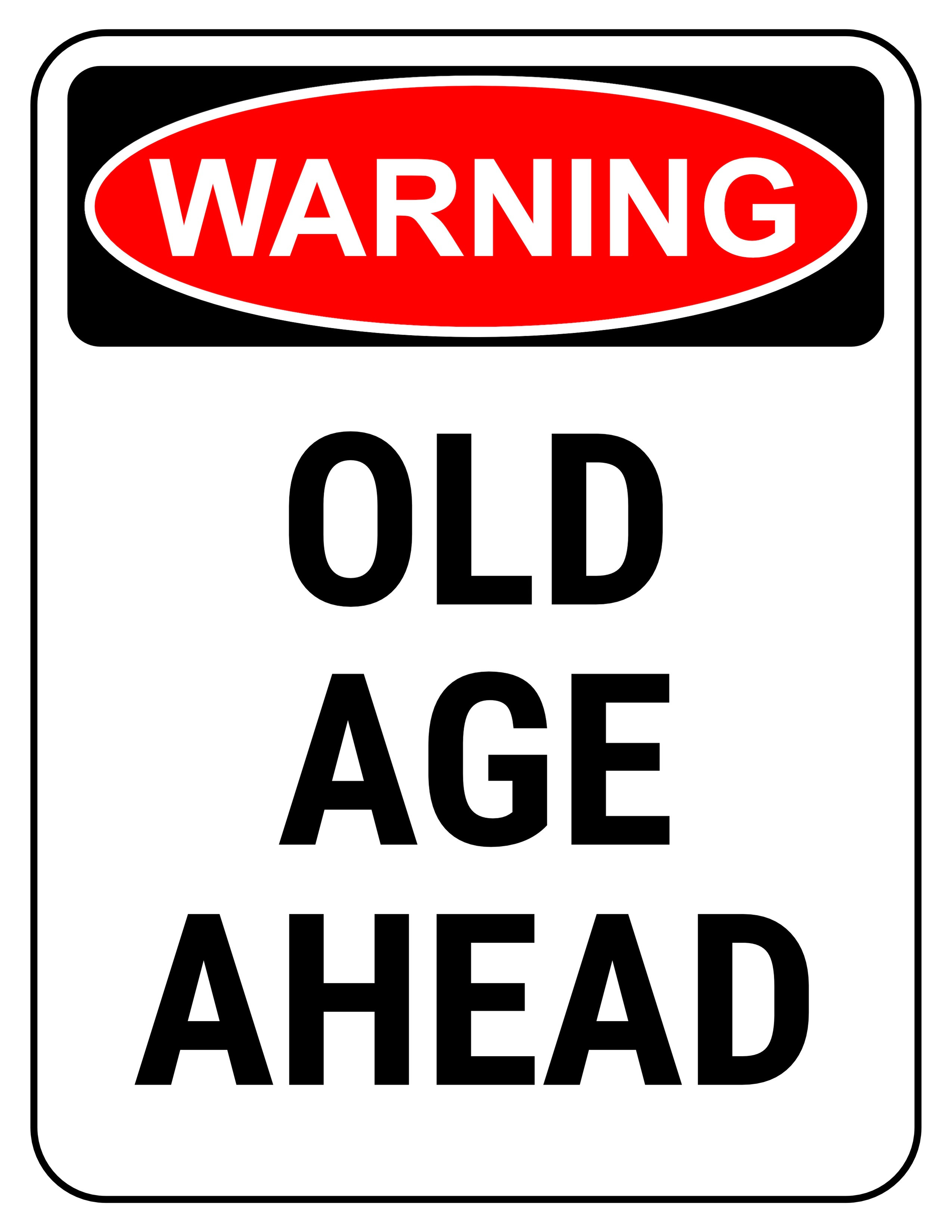 Funny Birthday Signs  Funny Safety Signs to Download and Print