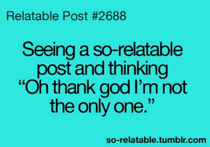 Funny Relatable Quotes  Doing that right now