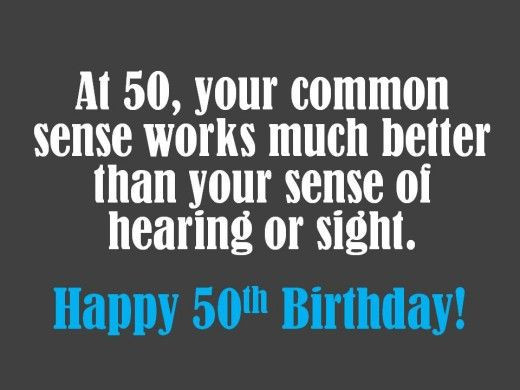 Funny Sayings For 50Th Birthday  What to Write on a 50th Birthday Card Wishes Sayings