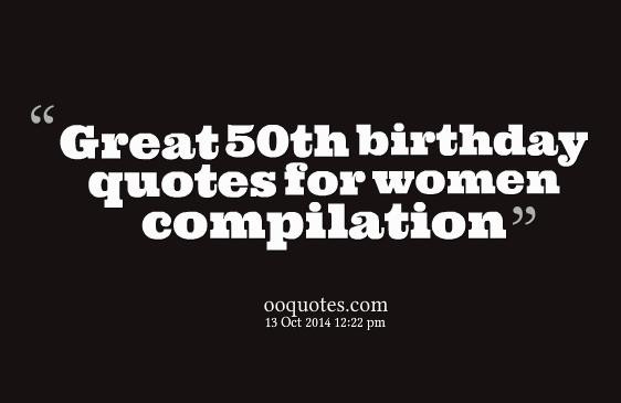 Funny Sayings For 50Th Birthday  Top 21 50th birthday quotes for women – quotes