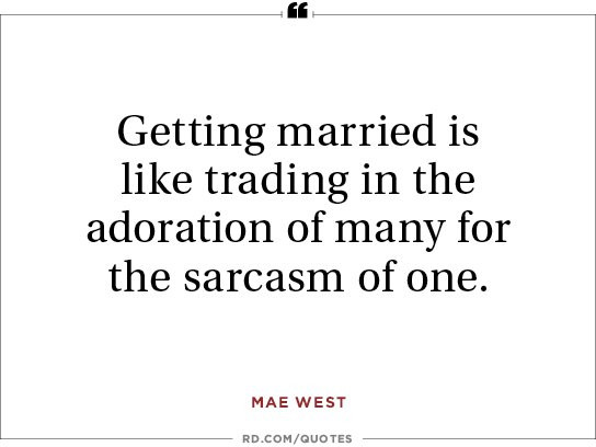 Getting Married Quotes Funny  8 Funny Marriage Quotes From the Greatest Wits of All Time