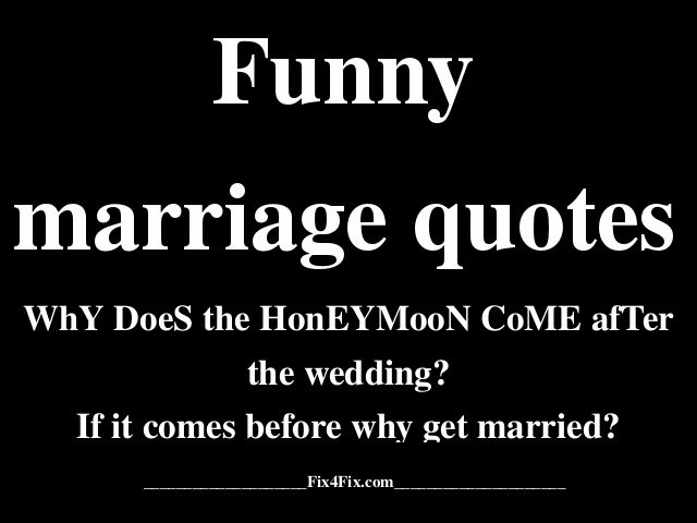 Getting Married Quotes Funny  Quotes about Abusive Marriages 24 quotes