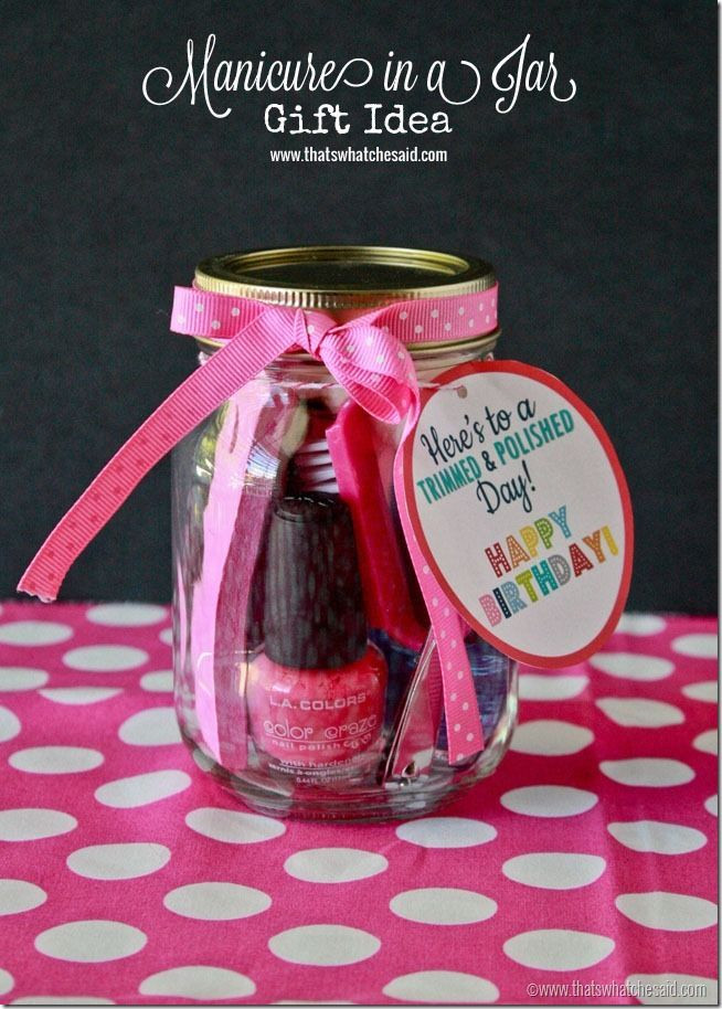 Gift Ideas For Birthday  Manicure in a Jar Gift Idea Printable