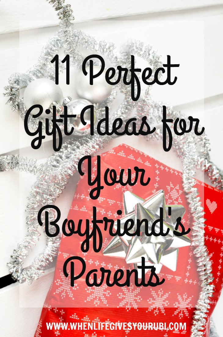 Gift Ideas For Boyfriend For Christmas  11 Perfect Gift Ideas for Your Boyfriend s Parents