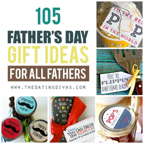 Gift Ideas For Father'S Day  Father s Day Gift Ideas for ALL Fathers The Dating Divas